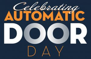 Celebrate Automatic Door Day